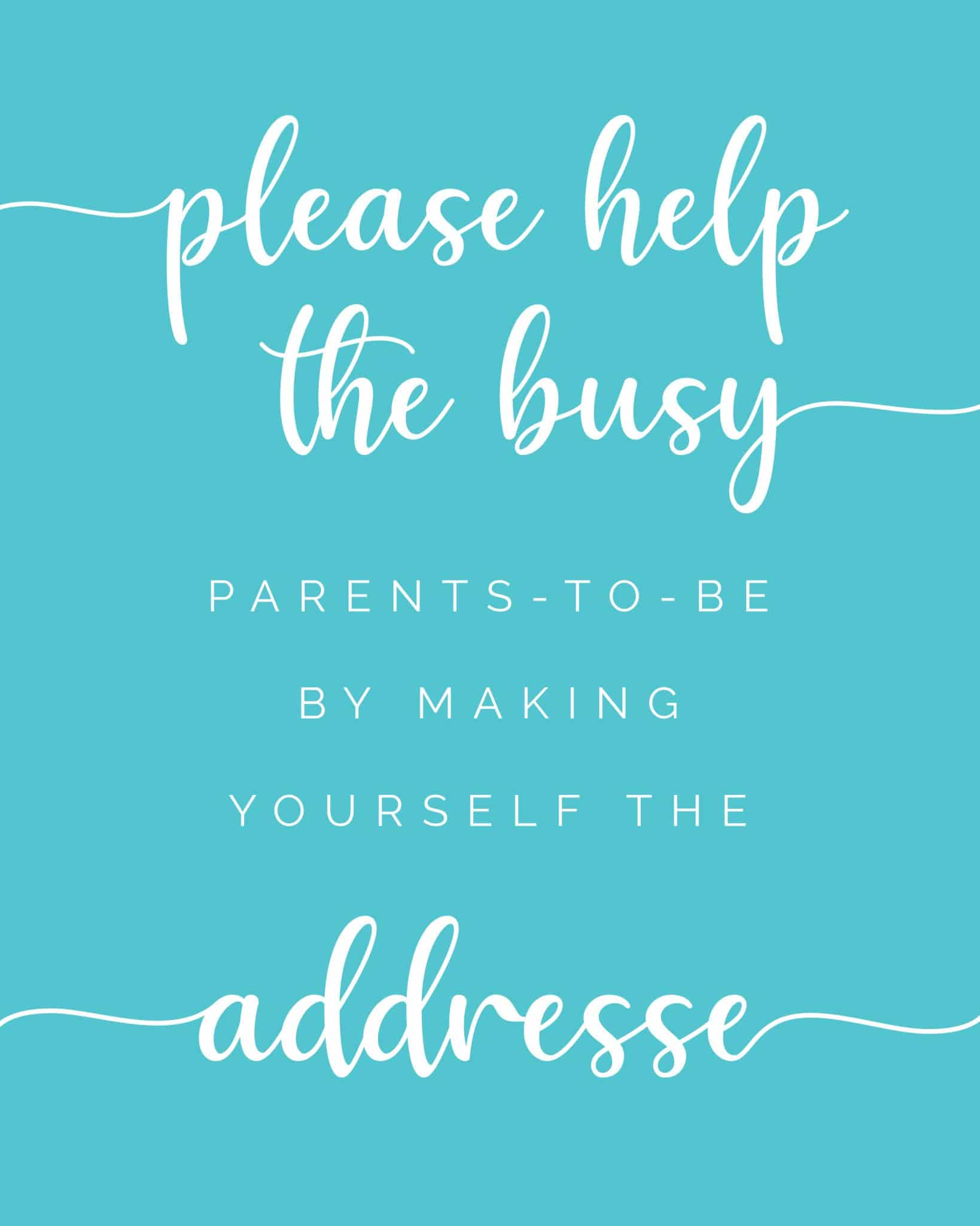 Please help the busy mom to be by making yourself the addressee - free printable